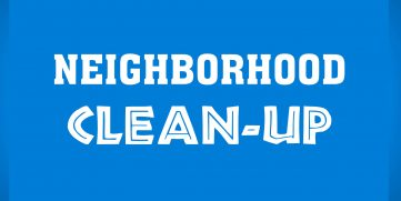 Neighborhood Clean-Up!